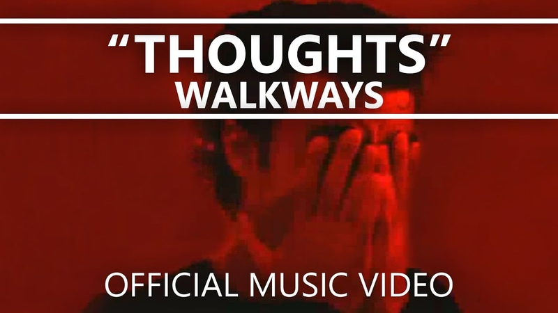 Walkways - Thoughts (Official Lyrics Video)
