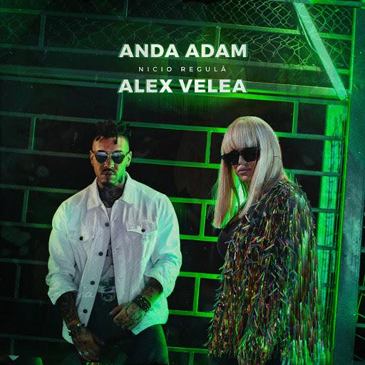 Anda Adam альбом Nicio Regulă (feat. Alex Velea)