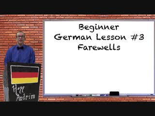 German farewells - beginner german with herr antrim lesson #3