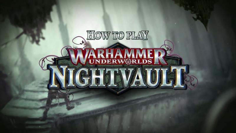 Как Играть: Warhammer Underworlds - Nightvault (На англ. языке)