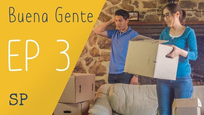 Buena Gente S1 E3