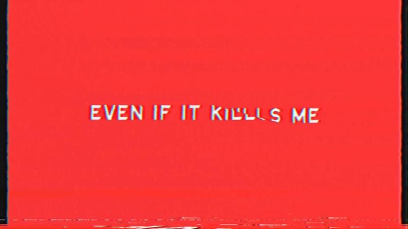 We The Kings: Even If It Kills Me (Lyric Video)