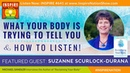 🌟 What Your Body is Trying to Tell You How to Listen | Reclaiming Your Body SUZANNE SCURLOCK-DURAN