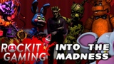 Five Night's At Freddy's 7 FNAF VR SONG INTO THE MADNESS OFFICIAL SFM VIDEO ROCKIT GAMING