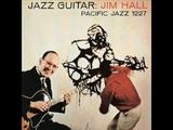 Jim Hall - Stomping At The Savoy