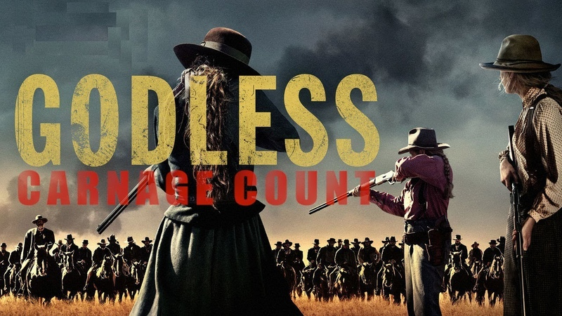 Godless 2017 Carnage Count