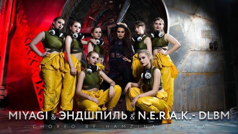 Miyagi Эндшпиль N.E.R.A.K.- DLBM [ choreo by Hamzina Elmira ]