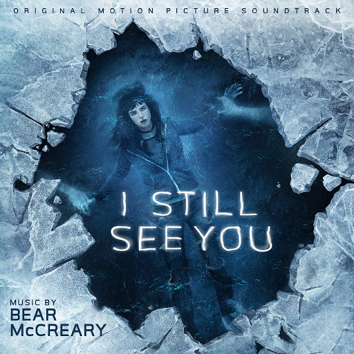 Bear McCreary альбом I Still See You (Original Motion Picture Soundtrack)
