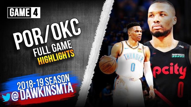 Oklahoma City Thunder vs Portland Trail Blazers Full Game Highlights | Game 4 | 2019 WCR1