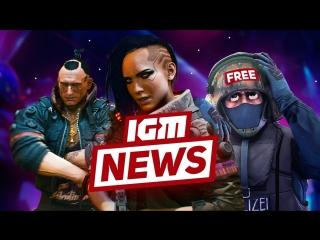 IGM News геймплей Cyberpunk 2077 и бесплатная CS GO