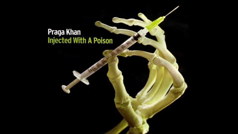 Praga Khan - Injected With A Poison (1993)