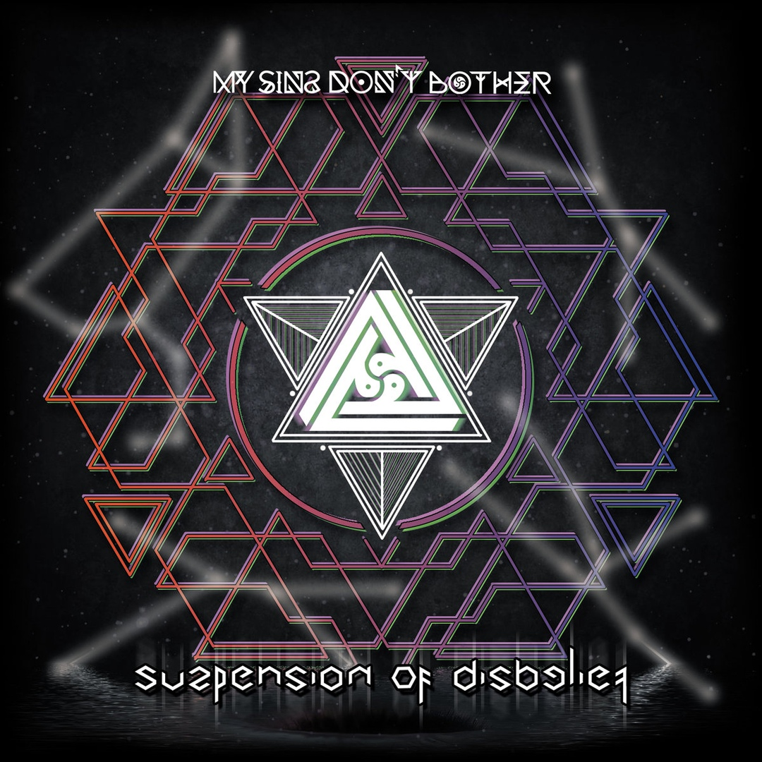 My Sins Don't Bother - Suspension of Disbelief [EP] (2018)