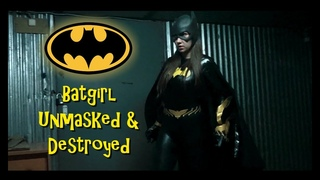 Batgirl Internet Web-series Alternate ending: Batgirl destroyed (Superheroine Fan Film)