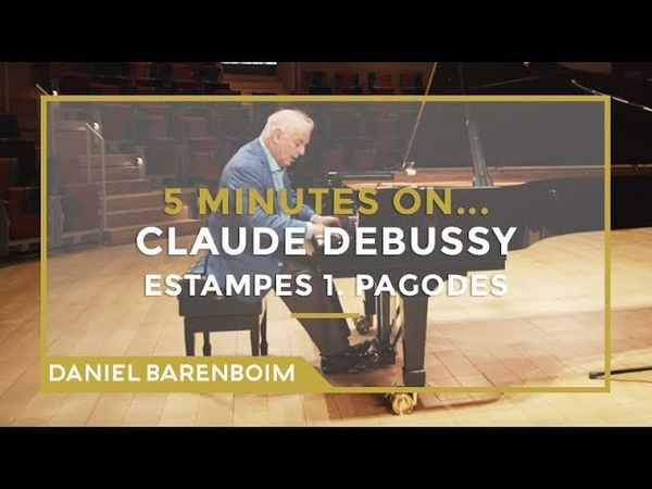 5 Minutes On... Debussy - Estampes 1. Pagodes   Daniel Barenboim [subtitulado]
