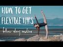 How to improve hip flexibility ♡ follow along
