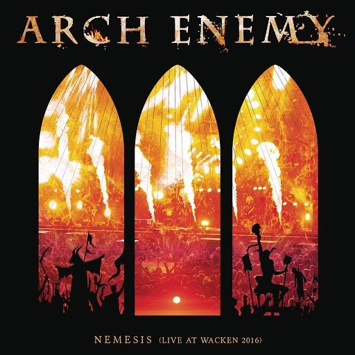Arch Enemy альбом Nemesis (Live at Wacken 2016)