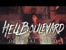 Hell Boulevard - In Black We Trust Official Video