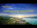 Himno de la palabra de Dios El cuidado de Dios siempre está con la humanidad''