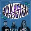 THE VINTAGE CARAVAN || 01.12.18 || St Petersburg