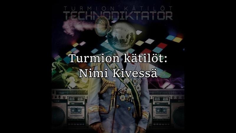 Turmion Kätilöt - Nimi kivessä (English Finnish lyrics)
