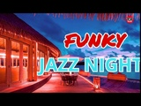 Funky Jazz House Summer Music Emotion Relax Jazzy Chillout &amp House Chill Out Relaxing Remix