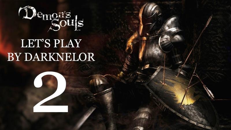 Замок Болетария (Let's Play Demon's Souls By Darknelor 2)
