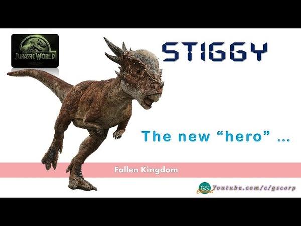 Stiggy – chú khủng long phá bĩnh trong Thế giới Kỷ Jura 2018 – Vương quốc Sụp đổ