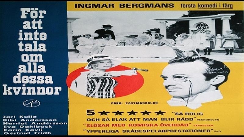 1964 Ingmar Bergman - För att inte tala om alla dessa kvinnor - Bibi Andersson, Harriet Andersson, Eva Dahlbeck