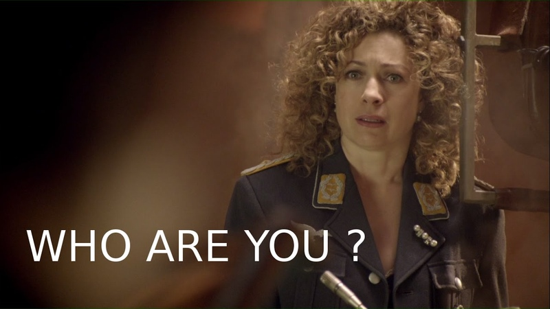 Doctor Who || Who are you ? || River Song/The Doctor