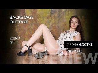 Pantyhose Backstage Outtake 2017-05(1) Ksenia 3 of 3