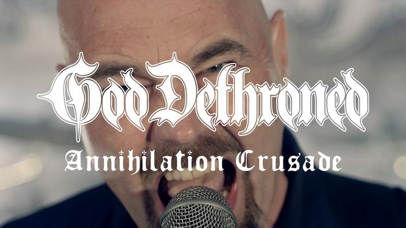 God Dethroned Annihilation Crusade (OFFICIAL VIDEO)