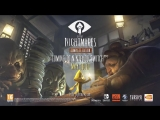 Little Nightmares New Trailer