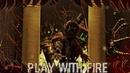 [FNaF SFM | Collab] Play With Fire by Sam Tinnesz