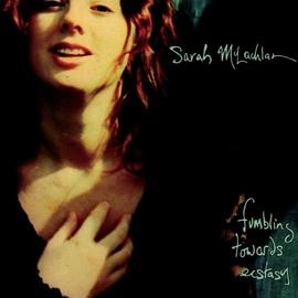 Sarah Mclachlan альбом Fumbling Towards Ecstasy