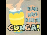Gloria Estefan &amp Miami Sound Machine - Conga