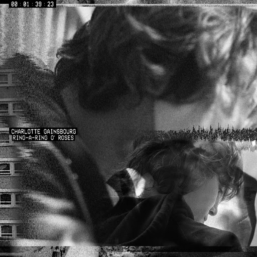 """Charlotte Gainsbourg альбом Ring-A-Ring O' Roses (SebastiAn """"On The Beat"""" Remix)"""