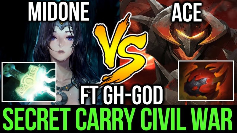 MidOne vs Ace GH-GOD - Secret Carry Civil War Dota2