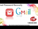 How to recover Gmail id password? Call the Gmail password recovery team 1-888-625-3058