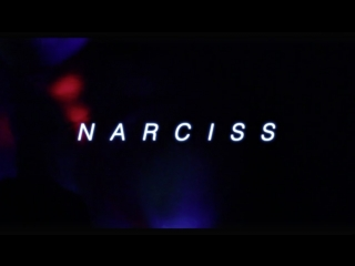 NARCISS - BABY TO NIGHT (teaser)