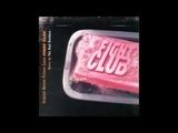Fight Club Soundtrack - The Dust Brothers - Jack's Smirking Revenge
