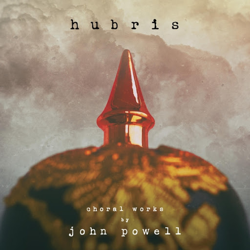 John Powell альбом Hubris: Choral Works by John Powell