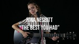 Nina Nesbitt BEST YOU HAD ACOUSTIC