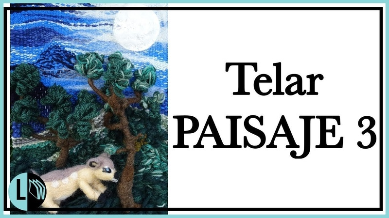 TELAR DECORATIVO Paisaje 3 en Relieve TELAR ÁRBOL Paso a Paso Wall hanging Wandteppich Lana Wolle