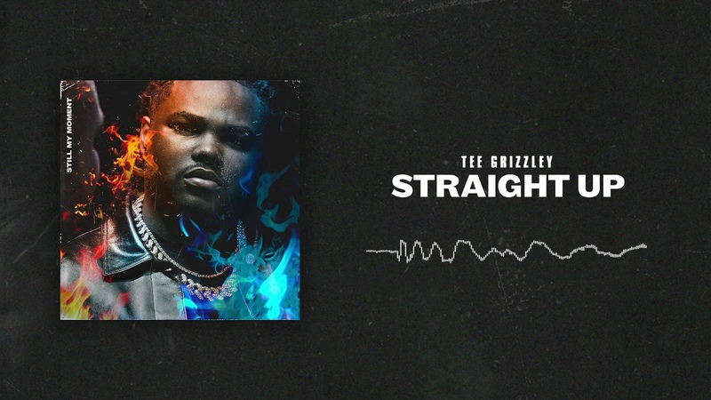 Tee Grizzley - Straight Up