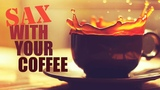 Coffee Jazz Relaxing Music for Studying and Stress Relief Smooth Jazz Saxophone