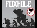 Foxhole Обзор Lestplay (Без Нудных моментов)