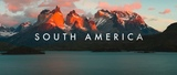 SOUTH AMERICA - A Time-Lapse Adventure