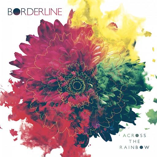 Borderline альбом Across The Rainbow