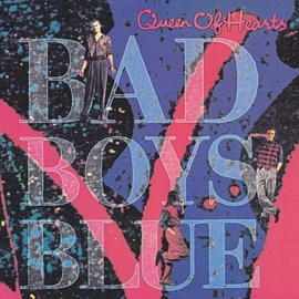 Bad boys blue альбом Queen Of Hearts