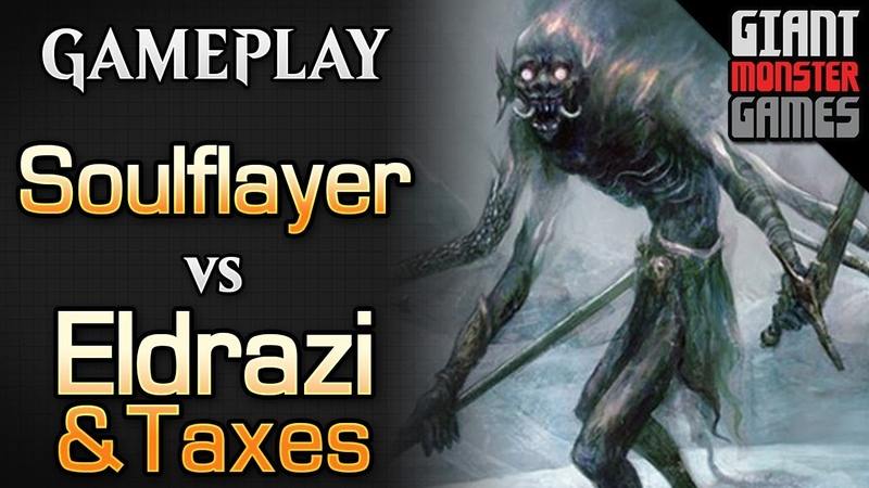 Budget Soulflayer Combo -vs- Eldrazi and Taxes - MTGO Gameplay 03